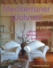 Mediterraner Wohnstil: Leuchtende Farben. Natürliche Mat... | Buch | Zustand gut
