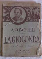 LA GIOCONDA - SPARTITI - DRAMMA IN 4 ATTI. MUSICA PONCHIELLI - Fine '800-Ricordi