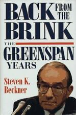 Back from the Brink: The Greenspan Years, Beckner, Steven K., Good Condition, Bo