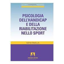 9788866770374 Psicologia dell'handicap e della riabilitazione nello sport - di S