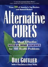 More details for alternative cures: the most effective natural home remedies for 160 health prob
