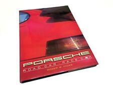 Porsche Road Car Race Car By Roger W. Hicks ©1991 Hardcover Book Brochure