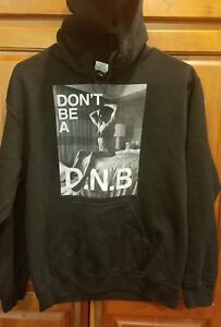 Ronda Rousey Rowdy Represent Don't Be A DNB Campaign Hoodie UFC WWE Unisex S