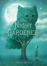 The Night Gardener by Terry Fan New Children Hardcover Picture Book Great Gift