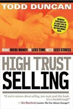 CU High Trust Selling: Make More Money-In Less Time-With Less Stress, Duncan, To