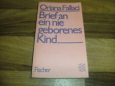 Oriana Fallaci -- BRIEF an ein nie GEBORENES KIND / 1980