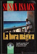 LA HORA MAGICA - SUSAN ISAACS
