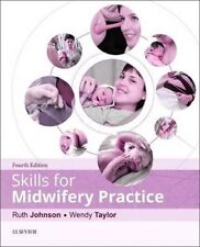 Skills for Midwifery Practice 4e by Wendy Taylor, Ruth Johnson (Paperback, 2016)