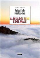 Al di la del bene e del male Friedrich Nietsche Crescere Edizioni LIBRO Nuovo Là