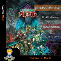 Children of Morta (Switch Mod)-Max Money/Skill Points/Unlock All Skills