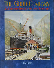 The Good Company: An Affectionate History of the Union Steamships Hardcover