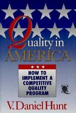 Quality in America: How to Implement a Competitive Quality Program by HUNT, V.