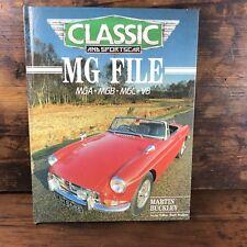 CLASSIC AND SPORTS CAR MG FILE MGA MGB MGC V8 MARTIN BUCKLEY MARK HUGHES