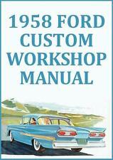 FORD CUSTOM 1958 WORKSHOP MANUAL