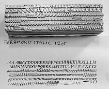 12 point GARAMOND ITALIC 3A Letterpress Metal Printing Type