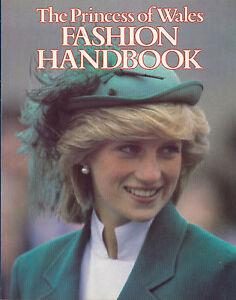 The Princess Of Wales Fashion Handbook / Princess, Lady of Fashion