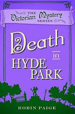 ROBIN PAIGE __ DEATH IN HYDE PARK _ BOOK 10 __ BRAND NEW __ FREEPOST