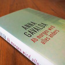Ab morgen wird alles anders von Anna Gavalda - gebunden, neu, eingeschweißt