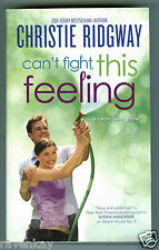 Christie Ridgway CAN'T FIGHT THIS FEELING  Cabin Fever #3 (2015 pb) Contemporary