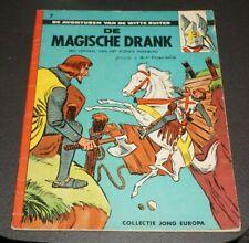 De witte ruiter Nr.7 - De magische drank (1ste druk - °1961)