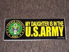 My Daughter Is In The U.S. Army BUMPER STICKER DECAL U.S.