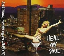 LEX GREY AND THE URBAN PIONEERS-HEAL MY SOUL-CD
