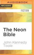 The Neon Bible by John Kennedy Toole (2016, MP3 CD, Unabridged)
