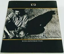"U2 With or Without You /  Luminous Times / Walk to the Water Island PS 7"" 1984"
