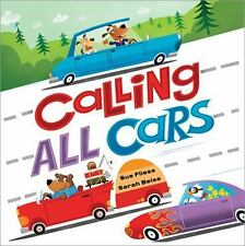 Calling All Cars by Sue Fliess (2016, Board Book)