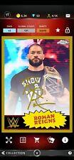 Topps WWE SLAM Digital Topps Chrome Gold Signature Roman Reigns