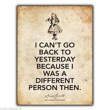 METAL SIGN WALL PLAQUE Alice's Adventures in Wonderland Lewis Carroll Quote art