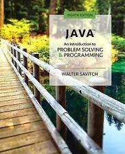 Java An Introduction to Problem Solving &  Programming by Walter J. Savitch