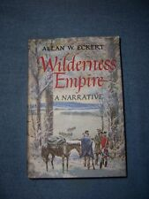 WILDERNESS EMPIRE by Allan W. Eckert/1st ed/HCDJ/History/North America