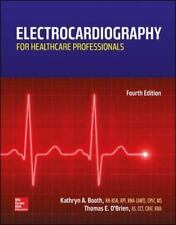 NEW Electrocardiography for Healthcare Professionals 4e by Kathryn A. Booth