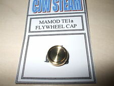 CJW Steam  BRASS TURNED FLYWHEEL CAP  MAMOD TE1a Live Steam Model Engineer