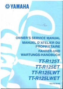 YAMAHA TT-R125T TT-R125ET TT-R125LWT TT-R125LWET 2004 FACTORY SERVICE MANUAL