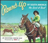 OXO BROOKE BOND-COLOURING BOOK ALBUM- ROUND UP SOUTH AMERICA - LAND OF BEEF