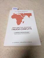 dagli anni 70 al XXI secolo i nuovi conflitti il mondo contemporaneo