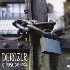 DEROZER CHIUSI DENTRO LP