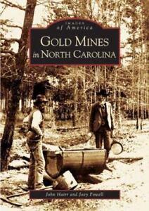 Gold Mines in North Carolina Mining History Book
