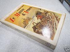 LE MAITRE D ARMES ALEXANDRE DUMAS LES EDITIONS DU PALAIS MONACO 1950 *