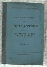 Useful Information For Postmasters, L J Gaboury,  Ottawa, Canada 1928, hardcover