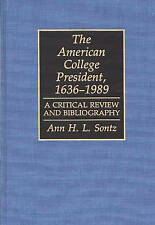The American College President, 1636-1989: A Critical Review and Bibliography (B