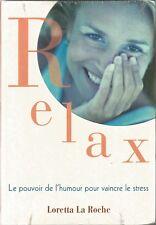 Relax - Le pouvoir de l'humour pour vaincre le stress