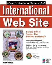 How to Build a Successful International Web Site: Designing Web Pages for Multil