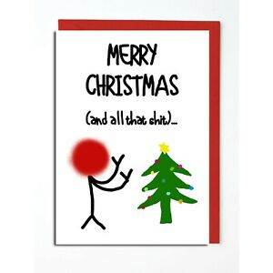CHRISTMAS CARD FRIEND MUM STEP DAD RUDE BANTER FUNNY HUMOUR SWEAR MATE COLLEAGUE