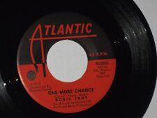 45rpm DORIS TROY one more chance ATLANTIC 45-2222 nice SEE PICS