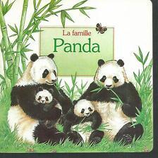 La famille panda.Club France Loisirs.Z25