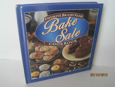 Favorite Brand Name Bake Sale Cookbook by Louis Weber