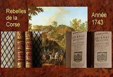 Rebelles de Corse roi Théodore de Corse 1743 nouveau règlement génois